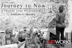 Artworks Presents 'Journey to Now: A Twenty Year Retrospective'
