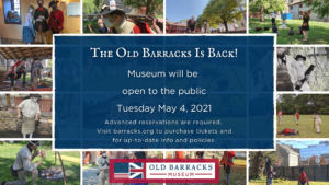 The Old Barracks Museum Re-Opens To Visitors on May 4