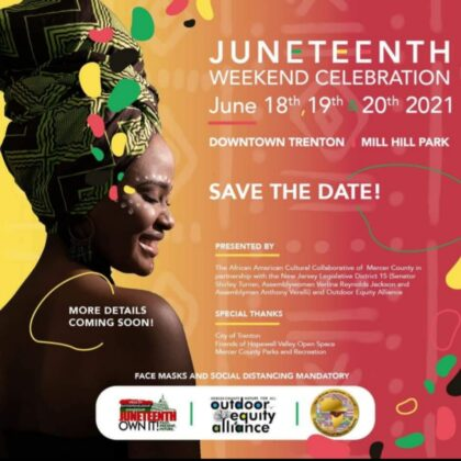 Today Kicks Off the Inaugural Juneteenth Celebration in Downtown Trenton and Mercer County