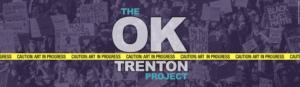 Passage Theatre's OK TRENTON PROJECT Progresses