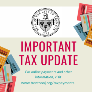 Important Tax Update From The City of Trenton